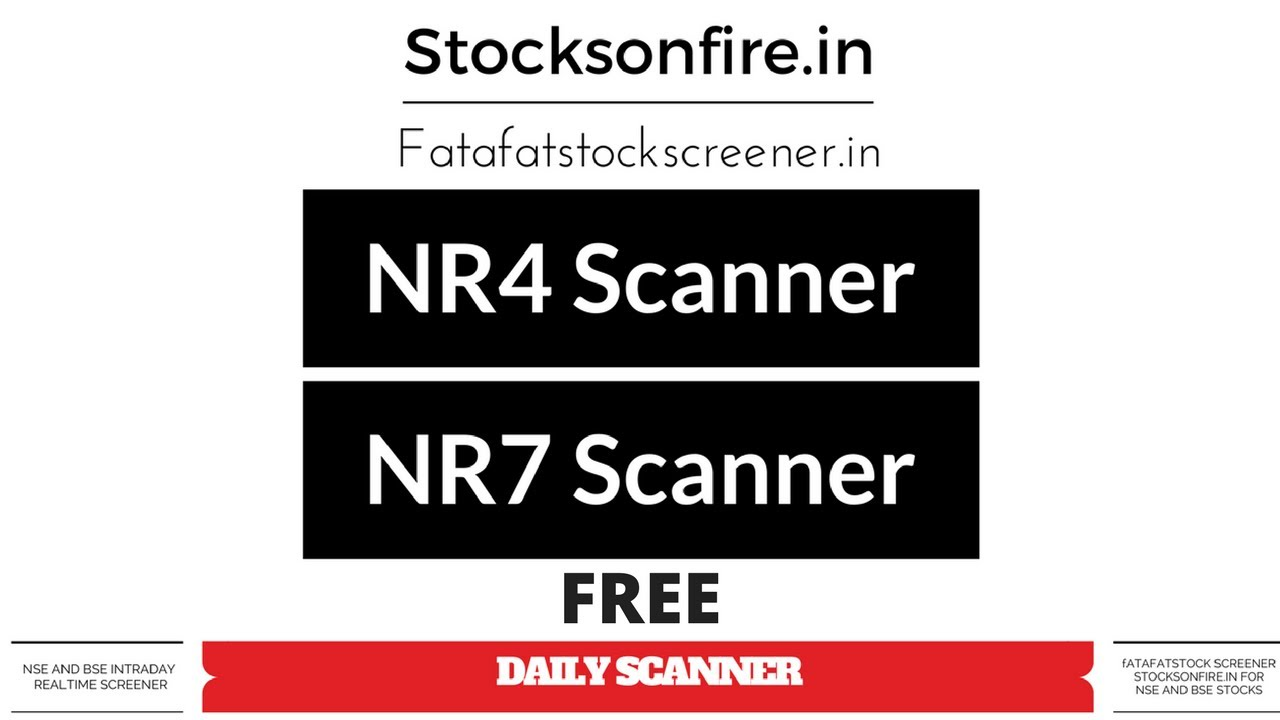 NSE Stock Screener : Free Excel Tool for NR4 & NR7 for FnO Stocks