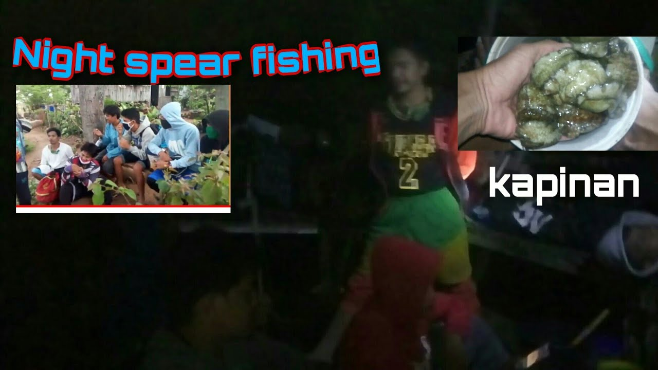 EPISODE 02|NIGHT SPEARFISHING CAPINAN|AUGUST 05|2020