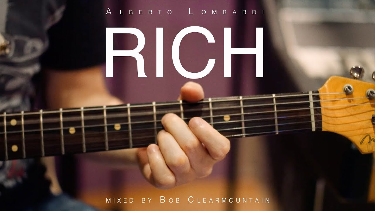 Alberto Lombardi - Rich // Clearmountain mix