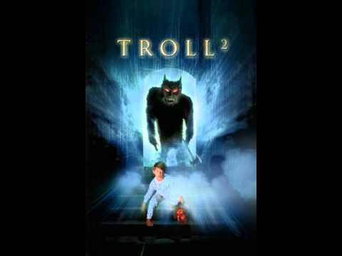 TROLL 2 EXTENDED THEME By MaxxLegend