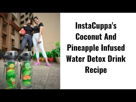 Coconut And Pineapple Infused Water Detox Drink Recipe