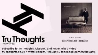 Alice Russell - Heartbreaker Interlude