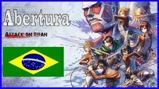 Shingeki no Kyojin Attack on Titan abertura 1 (Dublada em português)