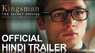 Kingsman: The Secret Service | Official Trailer HINDI [HD]