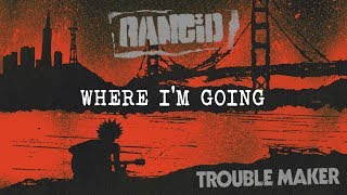 Where I'm Going - Rancid