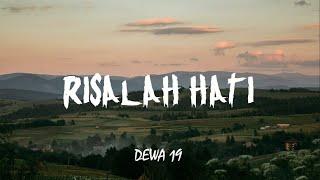 Dewa 19 - Risalah Hati (Lirik)
