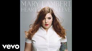 Mary Lambert - So Far Away (Audio)