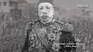 Osmanlı Ve Âdâb-ı Muâşeret - Surre Alayı Lâlegül TV