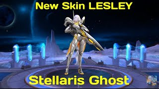 New Skin Lesley | Stellaris Ghost | - Mobile Legend