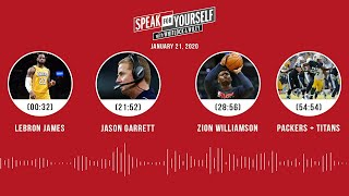 LeBron, Jason Garrett, Zion Williamson, Packers + Titans(1.21.20)   SPEAK FOR YOURSELF Audio Podcast