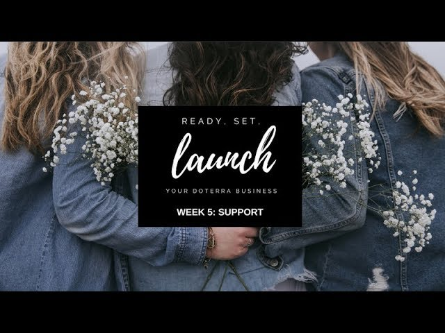 WEEK FIVE: : SUPPORT🌿 Ready, Set, LAUNCH