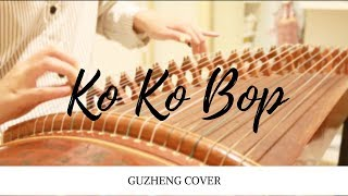 Video [EXO] Ko Ko Bop Guzheng Cover download MP3, 3GP, MP4, WEBM, AVI, FLV November 2017