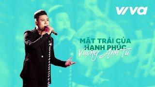 mat trai cua hanh phuc - vuong anh tu  audio official  sing my song 2016