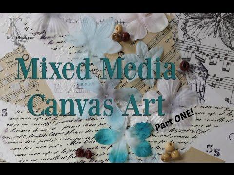 Mixed Media Canvas Art PART 1