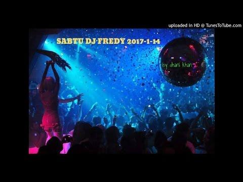 SABTU DJ FREDY 2017-1-14