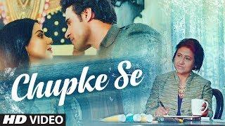 Chupke Se Video Song   Palak Muchhal   Sangeeta Gupta   Piyush Shankar