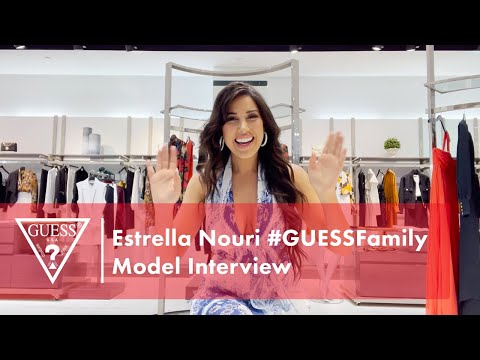 Estrella Nouri #GUESSFamily Model Interview