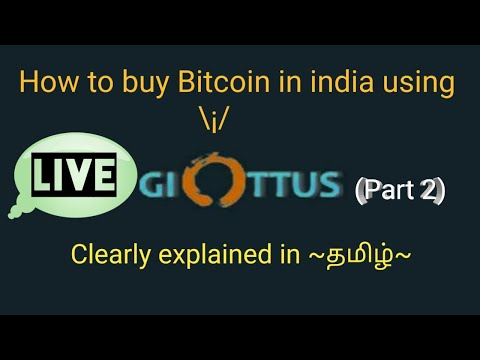 How to Buy & Sell Bitcoin in India through Giottus Crypto exchange ?~|Tamil|~