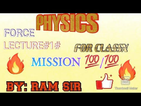 Kbn Physics Lecture On Force By Ram Sir (Part_1)