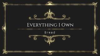 Everything I Own by Bread With Lyrics by Online Song Hits #OnlineSongHits OnlineSongHits
