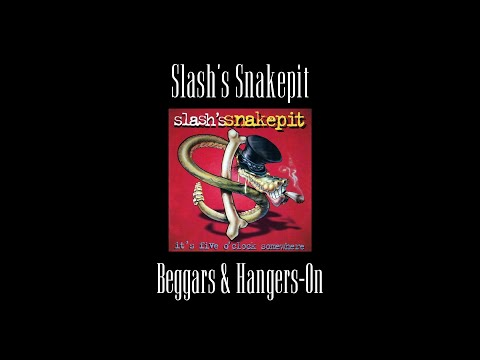 Slash's Snakepit – Beggars & Hangers-On (Original Backing Track)
