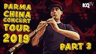 KQTV - Episode 11: PARMA China Concert Tour 2019 - Part 3