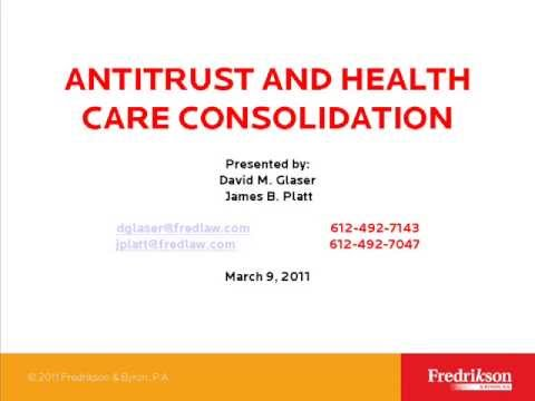Antitrust and Healthcare Consolidation