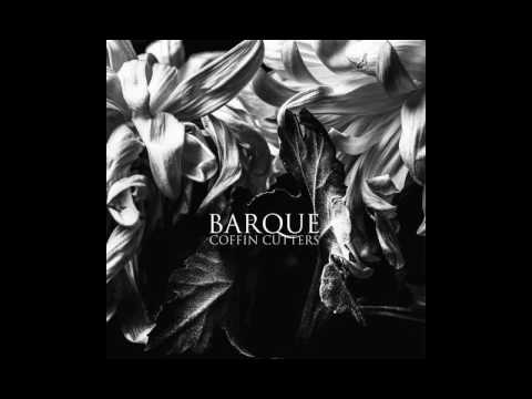 BARQUE - Coffin Cutters [2016]