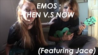 EMOS: THEN V.S NOW! {Read Discription}