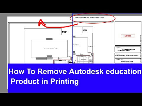 How To Remove Autodesk Educational Product in Printing