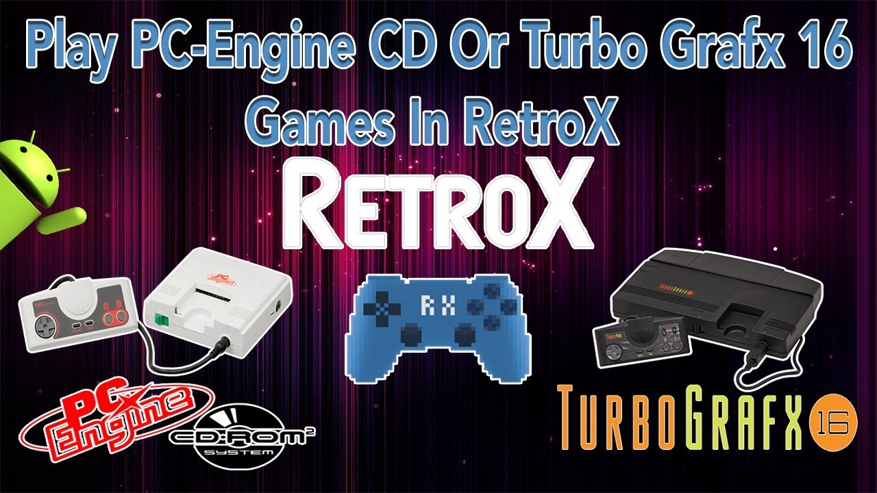 Play PC Engine Turbo Grafx 16 Or PC Engine CD Games With RetroX