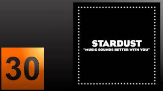 Stardust - Music Sounds Better With You (30-Minute Extended Mix)