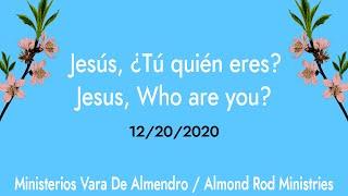 Jesús, ¿Tú quién eres? | Jesus, Who are you?