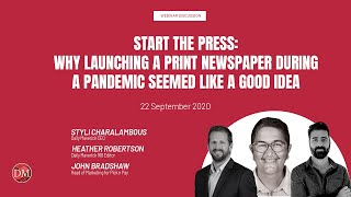 Start The Press: Why launching a print newspaper during a pandemic seemed like a good idea