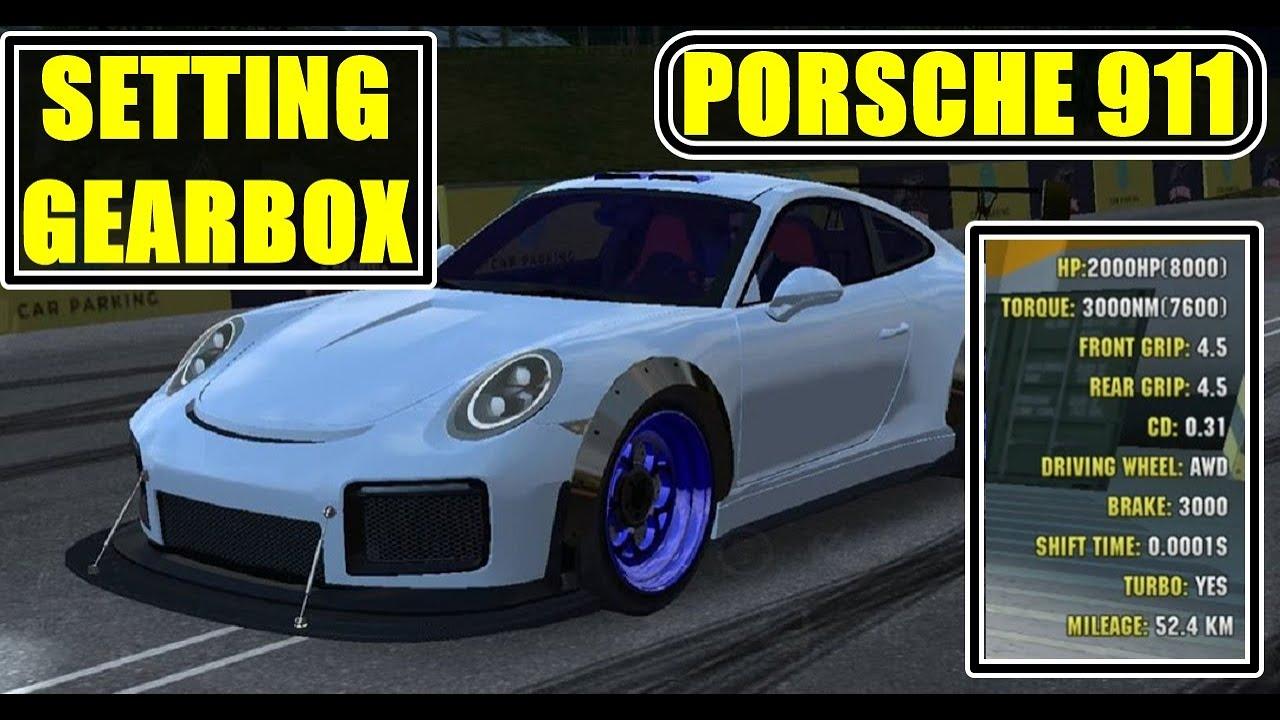 Settingan Gearbox 5 Second Porsche 911 Car Parking Multiplayer