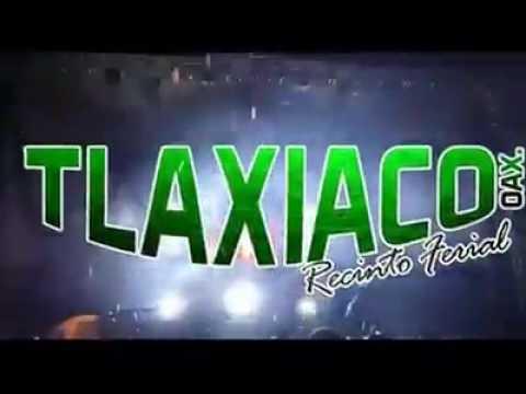 Feria Anual Tlaxiaco Oaxaca Conjunto Marea Azul 2017