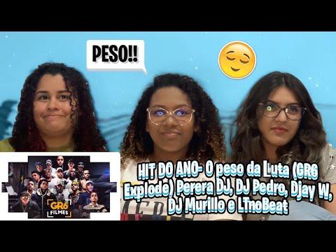 "HIT DO ANO- ""O PESO DA LUTA"" (GR6 Explode) Perera DJ, DJ Pedro, Djay W, DJ Murillo e LTnoBeat react"