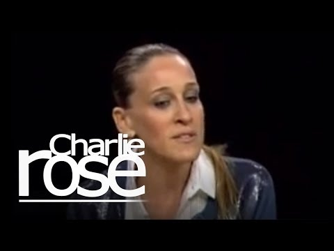Sex and the City/Sarah Jessica Parker | Charlie Rose