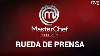 MasterChef Celebrity 5: RUEDA DE PRENSA