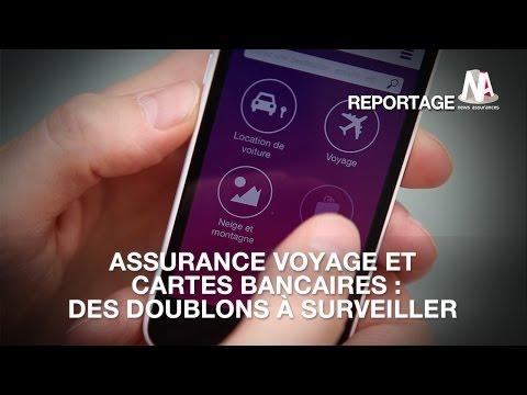 Assurance voyage et cartes bancaires : Des doublons à surveiller