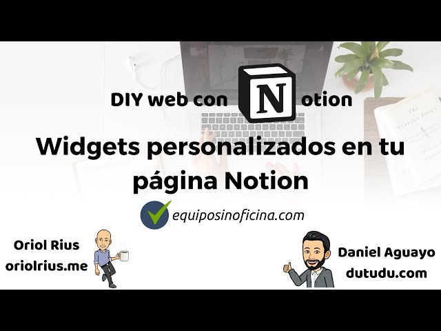 #5 DIY - Widgets personalizados en tu página Notion