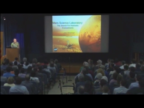 Mars Science Laboratory: The Search for Habitable Environments | The von Kármán Lecture Series: 2010