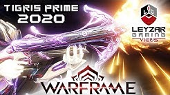 Tigris Prime Build 2020 (Guide) - The Tiger's Tale (Warframe Gameplay)