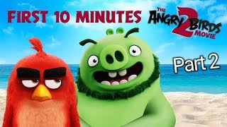 The Angry Birds Movie 2 - First 10 Minutes (2/3)