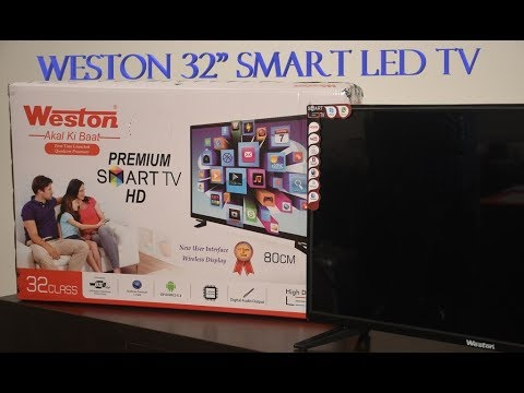 a6df28cab8d Weston 32 Inch Smart Premium LED TV - YouTube