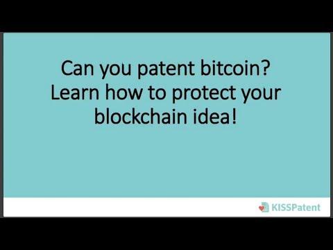 How to patent your blockchain idea? - WEBINAR