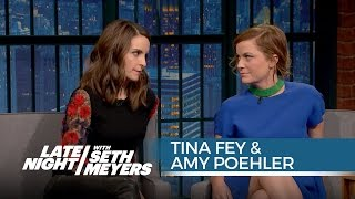 Tina Fey and Amy Poehler Are Each Other
