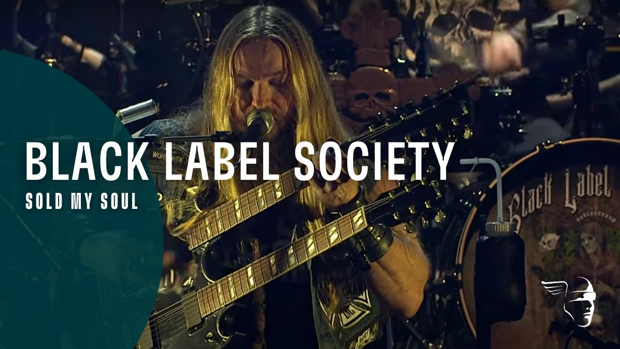 Black Label Society - Sold My Soul  Unblackened