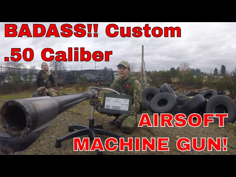 BADASS CUSTOM .50 Caliber AIRSOFT MACHINE GUN! - by Curtis Fong