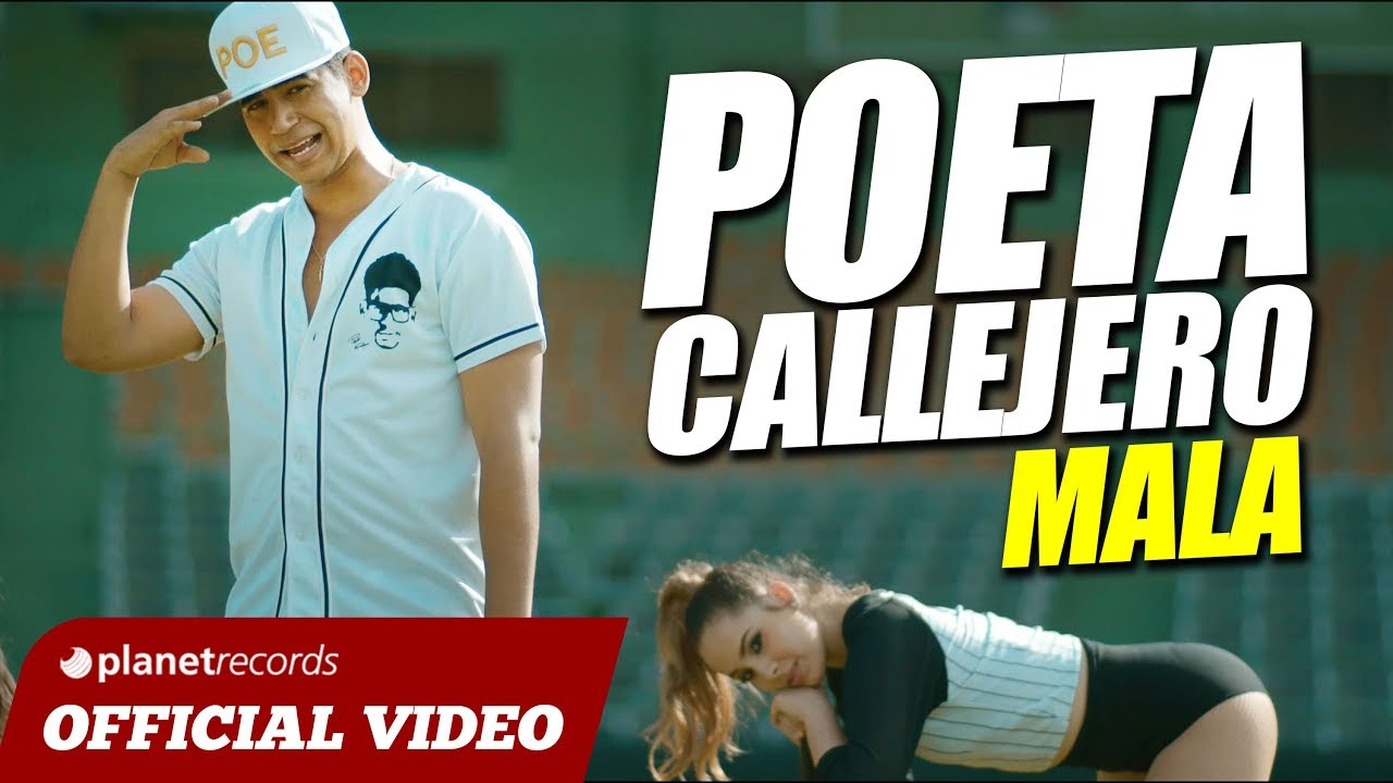 POETA CALLEJERO - Mala [Official Video] URBANO DEMBOW 2018